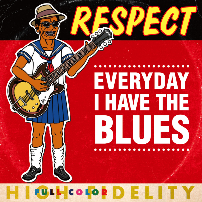 RESPECT single「EVERYDAY I HAVE THE BLUES」