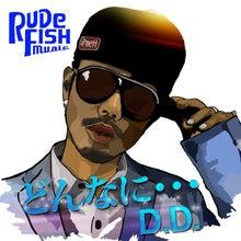 $RUDE FISH MUSIC Blog-D.D.