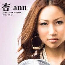 杏-ann-オフィシャルブログ「杏's Days」Powered by Ameba-杏-ann- Original Color feat.HI-D
