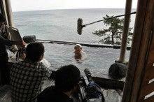 温泉達人・飯出敏夫のブログ-氷見グランドホテルマイアミ(撮影風景.jpg