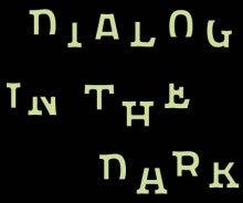 $R.I.P.-dialog in the dark