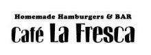 $国立の本格グルメバーガーカフェ Cafe La  Fresca オーナーブログ