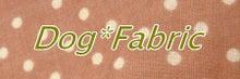 $Dog*Fabric~ふわふわな毎日~