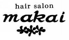 $Organics hair salon makai  のブログ