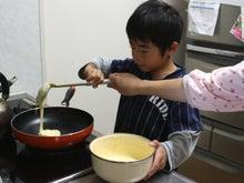 イクメンファミリーのココロを元気にする☆-ホットケーキづくり