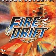 FIRE DRIFT