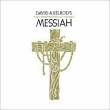 David Axelrod's Rock Interpretation of Handel's Messiah