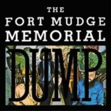 Fort Mudge Memorial Dump