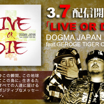 「LIVE OR D…