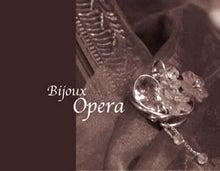 $Bijoux operaのブログ