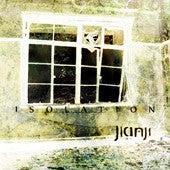 JIANJI / ISOLATION