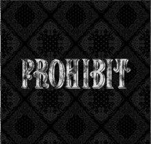 $PROHIBITOSAKAのブログ
