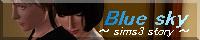 $Blue sky    -sims3 story-