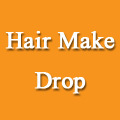 Hair Make Drop
