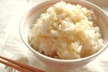 料理研究家YUKI(ゆき)の健康レシピ~食材の意外な効用・効能を知っていましたか♪~-プチッと玄米