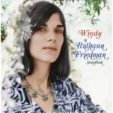 Windy: A Ruthann Friedman Songbook [from UK]