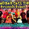 9/28 BAGDAD CAFE the trench town 秋田ライヴの画像