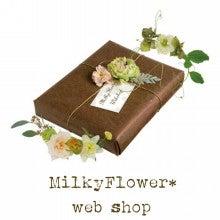 ウェディング&フラワーリースのMilkyFlower*