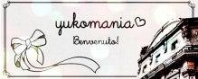 $yukomaniaのブログ