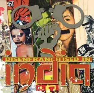 「DISENFRANCHISED IN INDIA」LP