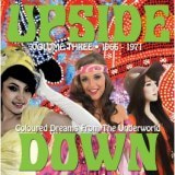 Upside Down Vol.3: Coloured Dreams from the Underworld 1966-71