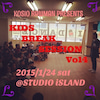 KIDS BREAK SESSION vol.4の画像