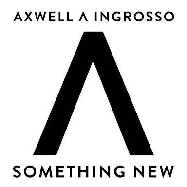 和訳 axwell ingrosso something new 洋楽翻訳ブロガーのブログ