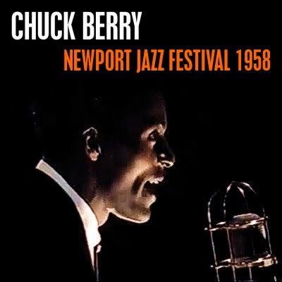 Chuck Berry : Newport Jazz Festival 1958 | Soda Pop Generation