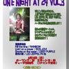 【明後日です】ONE NIGHT AT 24 Vol.3の画像