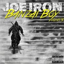 JOE IRON - Banzai Boy 3 Cover