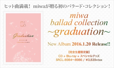 miwa ballad collection〜gradua...
