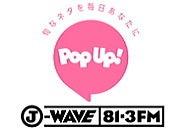 ラジオJ-WAVEの朝番組POP UPに出演
