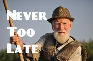 never too late 英語