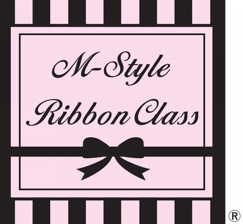M-Style Ribbon Class®
