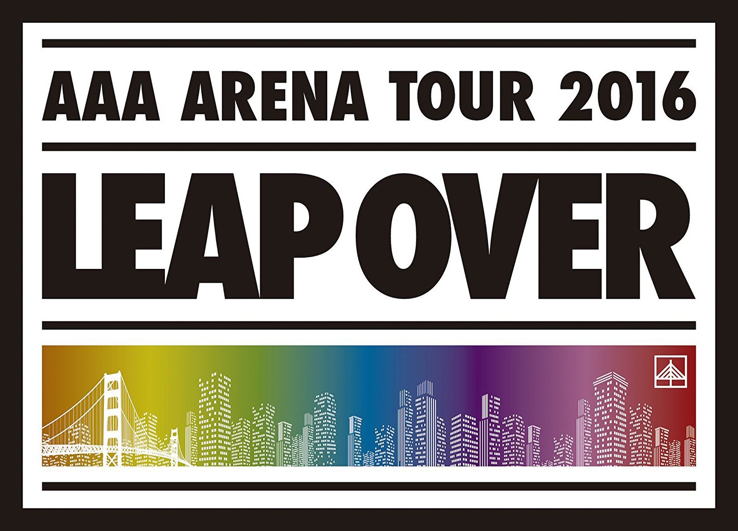 DVD「AAA ARENA TOUR 2016 -LEAP...
