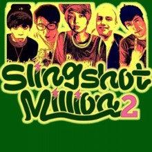SLINGSHOT MILLION2