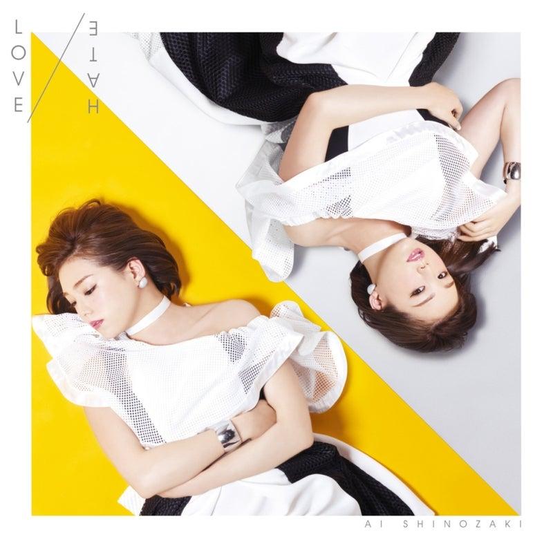 篠崎愛_ミニアルバム_LOVE/HATE_初回生産限定盤