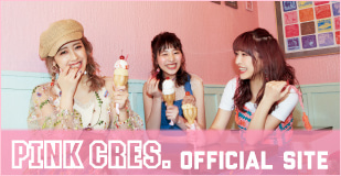 PINK CRES. オフィシャルサイト