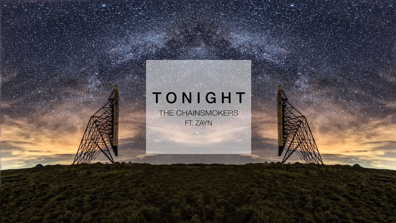 tonight the chainsmokers feat zayn 歌詞 和訳 bb 0924のブログ