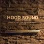 Hood Sound…