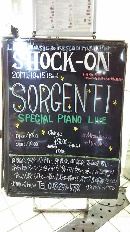 SORGENTI☆piano live in Shock o...