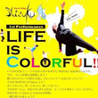 ☆Life  is …