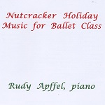 Nutcracker Holiday Music for Ballet Class レッスンCD