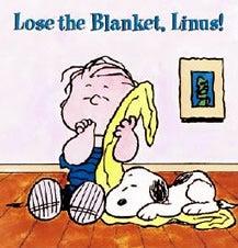 ライナスの毛布 | なぁちゃんの...