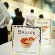 渋谷でブリュレ試食会…