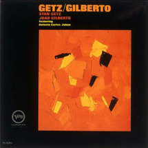 Getz / Gil…