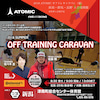 2018 ATOMIC OFF TRAINING CARAVANの画像