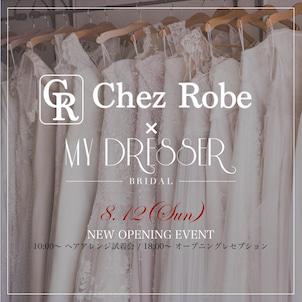 ChezRobe Renewal & MY DRESSER New Open♡の画像