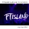 FTISLAND CLUB LIVE への画像