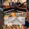 6手30指が織りなすピアノアンサンブル 『Collage Piano ~コラージュ・ピアノ~』の画像